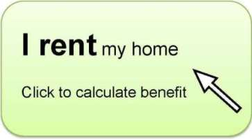 Benefits calculator for those that rent their home