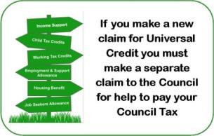 If you make a new UC claim you must make a separate claim for help with Council Tax