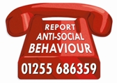 "Image of a red telephone with the words ""report  anti social behaviour on  01255 686359"""