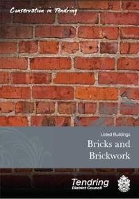 Listed Buildings - Bricks and Brickwork Guidance Leaflet
